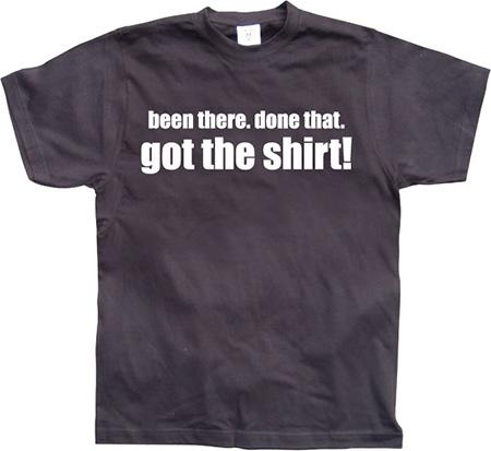 .....Got the Shirt!