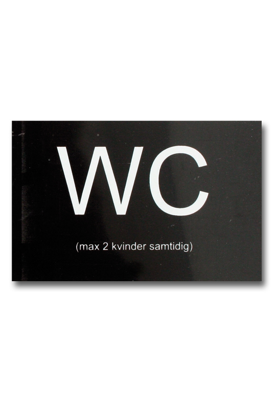 Dansk: WC max 2 kvinder samtidig