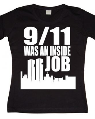 9/11 Was An Inside Job Girly T-shirt
