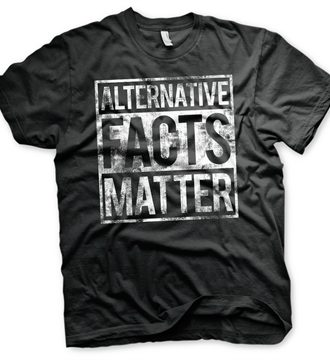 Alternative Facts Matter T-Shirt