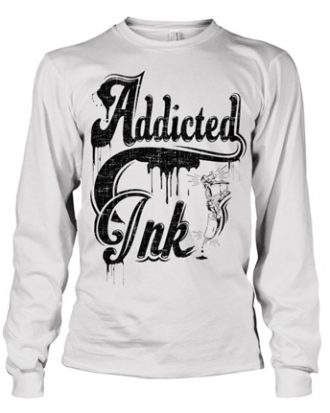 Addicted To Ink Long Sleeve Tee