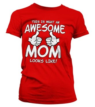 Awesome Mom Girly Tee