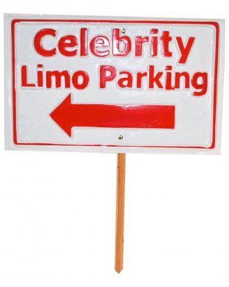Celebrity Limo Parking Skylt